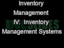 Inventory Management IV:  Inventory Management Systems