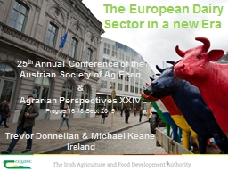 The European Dairy Sector in a new Era