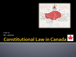Constitutional Law in Canada PowerPoint PPT Presentation