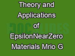 Overview of Theory and Applications of EpsilonNearZero Materials Mrio G