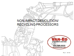 NON-IMPACT DEMOLITION/ RECYCLING PROCESSORS