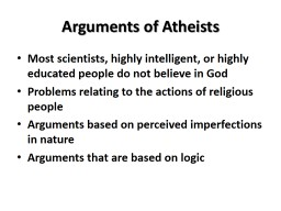 Arguments of Atheists PowerPoint PPT Presentation