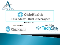 Case Study –Dual UPS Project