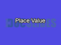 Place Value PowerPoint PPT Presentation