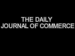 THE DAILY JOURNAL OF COMMERCE