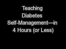 Teaching Diabetes Self-Management—in 4 Hours (or Less)
