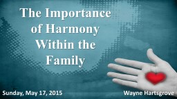 The Importance of Harmony Within the Family
