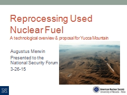 Reprocessing Used Nuclear Fuel PowerPoint PPT Presentation