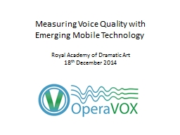 Measuring Voice Quality with Emerging Mobile Technology