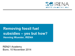 Removing fossil fuel subsidies – yes but how?