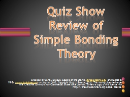 Quiz Show Review of Simple Bonding Theory