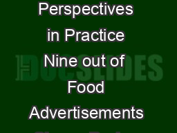 RESEARCH Perspectives in Practice Nine out of  Food Advertisements Shown During