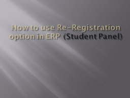 How to use Re-Registration option in ERP