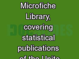 ASI Microfiche Library, covering statistical publications of the Unite