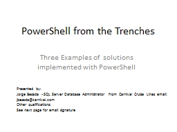PowerShell from the Trenches