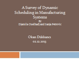 A Survey of Dynamic Scheduling in PowerPoint PPT Presentation