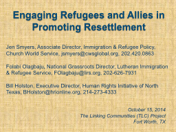 Engaging Refugees and Allies in Promoting Resettlement