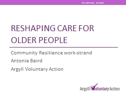 Reshaping Care for older people PowerPoint PPT Presentation
