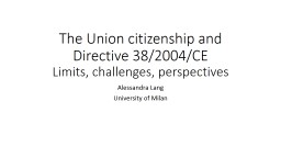 The Union citizenship and Directive PowerPoint PPT Presentation