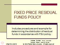 FIXED PRICE RESIDUAL      FUNDS POLICY