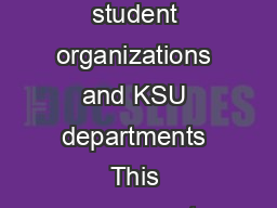 Back to School Blastoff Agreement Table Agreement Registered student organizations and KSU departments This agreement entered into th is  day of   by and between the Center for Student Invo vem en C