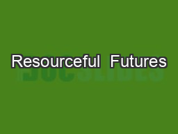 Resourceful  Futures