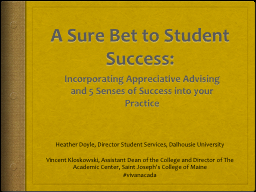A Sure Bet to Student Success: