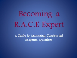 Becoming a R.A.C.E Expert PowerPoint PPT Presentation