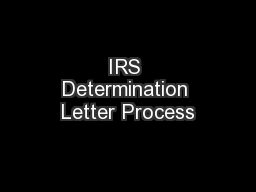 IRS Determination Letter Process PowerPoint PPT Presentation