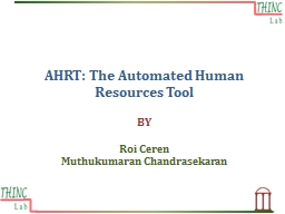 AHRT: The Automated Human Resources
