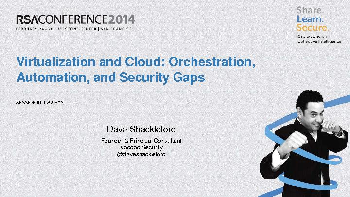 Virtualization and Cloud: Orchestration, Automation, and Security Gaps PowerPoint PPT Presentation