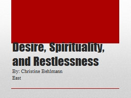 Desire, Spirituality, and Restlessness
