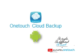 Onetouch Cloud Backup