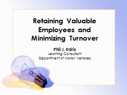 Retaining Valuable Employees and Minimizing Turnover