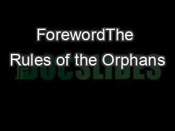 ForewordThe Rules of the Orphans' Court Division of the Court of PowerPoint PPT Presentation