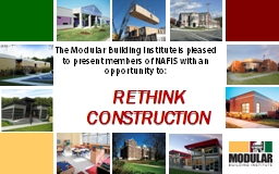 The Modular Building Institute is pleased to present member
