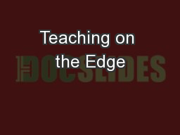 Teaching on the Edge