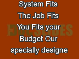 M Easy Clean System Fits The Job Fits You Fits your Budget Our specially designe PDF document - DocSlides