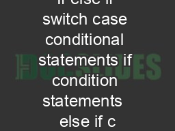If else if switch case conditional statements if condition statements  else if c