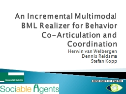 An Incremental Multimodal BML Realizer for Behavior Co-Arti PowerPoint PPT Presentation