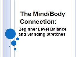 The Mind/Body Connection: PowerPoint PPT Presentation