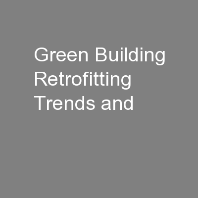 Green Building Retrofitting Trends and