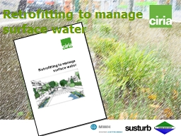 Retrofitting to manage surface water