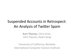Suspended Accounts in Retrospect: An Analysis of Twitter Sp