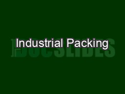 Industrial Packing PDF document - DocSlides