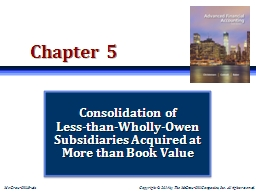 ch 04 consolidation of wholly owned Owned by one or more other companies • consolidation standards relating to partnerships or other types of entities (such as trusts) have.
