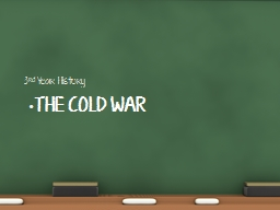 The Cold War PowerPoint PPT Presentation