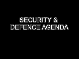 SECURITY & DEFENCE AGENDA