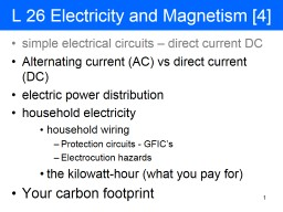 1 L 26 Electricity and Magnetism [4] PowerPoint PPT Presentation