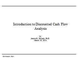 Introduction to Discounted Cash Flow Analysis PowerPoint PPT Presentation